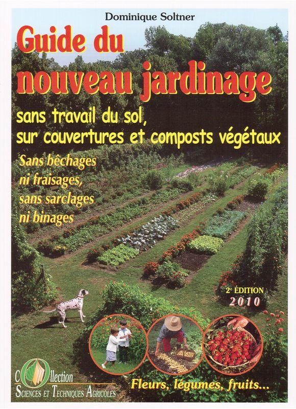 Guide du nouveau jardinage sans travail du sol